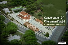 Conservation Of Cheraman Masjid