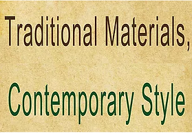 Traditional Materials & Contemporary Style