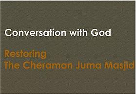 Restoring The Cheraman Juma Masjid