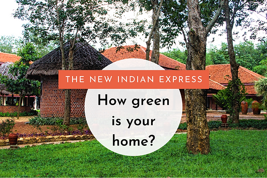Benny Kuriakose shares some useful 'green' ideas on eco-friendly building in conversation with Tejonmayam of The New Indian Express
