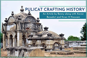 """An Article by Benny along with Xavier Benedict and Kiran M Keswani on the historic Pulicat town.Excerpt from the book """"Heritage as an Asset for Inner  - City Development"""" By nai010 Publishers"""