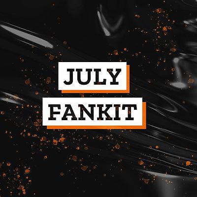 JULY Fankit