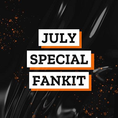 JULY Special Fankit