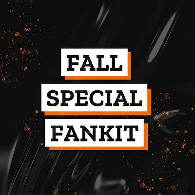 FALL SPECIAL FANKIT
