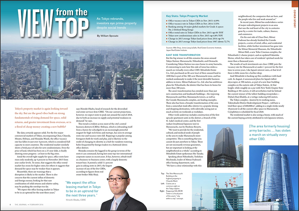 FEBRUARY 2016 COVER STORY  View from the Top As Tokyo rebrands, investors eye prime property despite social trends  By William Sposato  Tokyo's property market is again looking toward the sky. But are the good vibes built on strong fundamentals of rising demand for space, solid returns, and greater investment from overseas, or is a flood of cheap money creating a new bubble?  https://journal.accj.or.jp/view-from-the-top/  The ACCJ - 在日米国商工会議所 http://www.accj.or.jp