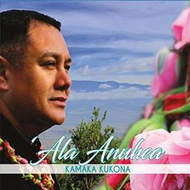 KAMAKA KUKONA 'Ala Anuhea CD Release Party