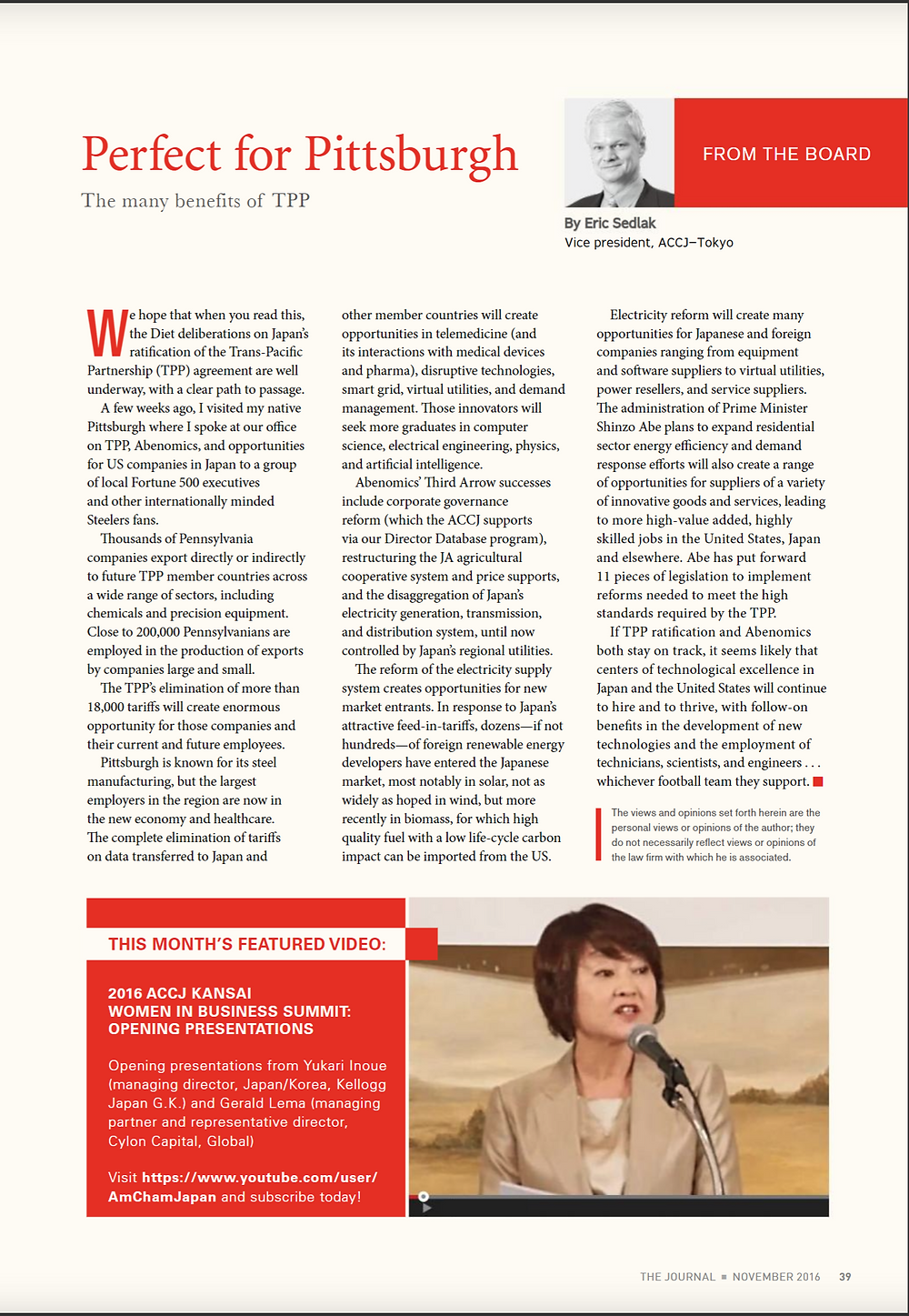 ACCJ the Journal November 2016 - Page 39  This month's featured video:  Opening presentations from Yukari Inoue (Managing Director, Japan/Korea, Kellog Japan G.K.) and Gerald Lema (Managing Partner and Representative Directory, Cylon Capital, Global).   https://www.youtube.com/watch?v=5XSbYge7_rE    The ACCJ - 在日米国商工会議所  http://www.accj.or.jp