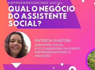 Discutindo Negócios de Impacto - Qual o Negócio do Assistente Social?