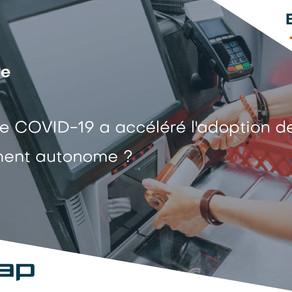 WEBINAIRE / Comment le COVID-19 accélère l'adoption de l'encaissement autonome ?