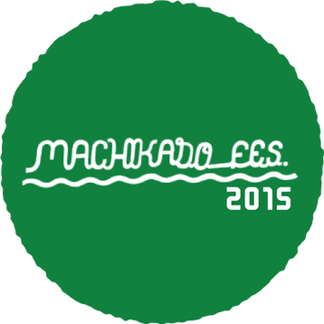 MACHIKADO FES. 2015