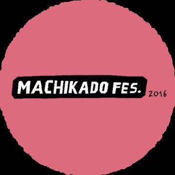 MACHIKADO FES. 2016