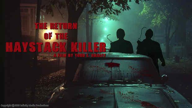 RETURN OF THE HAYSTACK KILLER