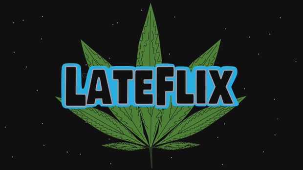Lateflix. For Stoners, By Stoners