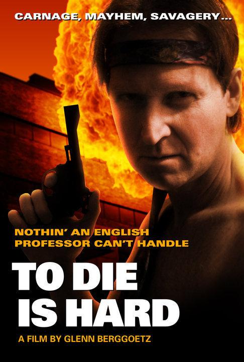 To DIE is HARD