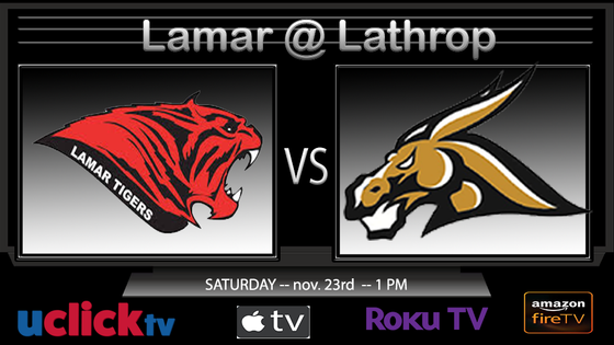 WATCH CLASS 2 SEMI FINAL LAMAR @ LATHROP