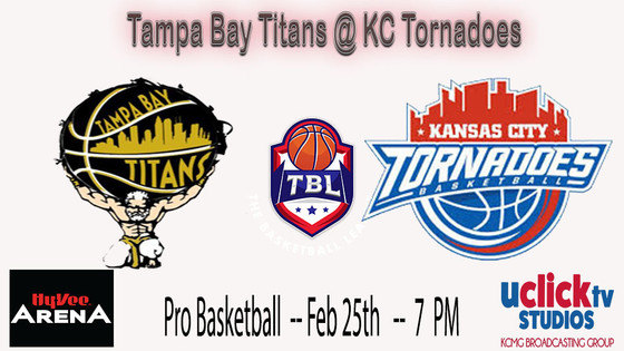 LIVE TONIGHT @ HYVEE ARENA KC TORNADOES VS TAMPA BAY TITANS
