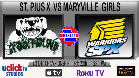 GIRLS C3D16 CHAMPIONSHIP MARYVILLE VS ST PIUS X