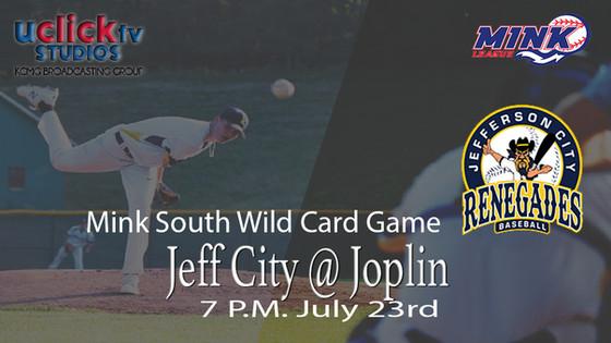 Mink League Wild Card Game Jeff City @ Joplin live on #TheU