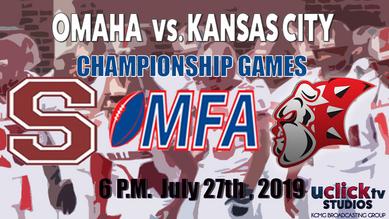 MFA CHAMPIONSHIP GAME OMAHA VS KC