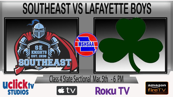 BOYS MSHSAA STATE SECTIONAL LAFAYETTE VS SOUTHEAST LIVE