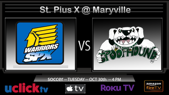 WATCH LIVE: State Sectional Soccer Game St. Pius X @ Maryville
