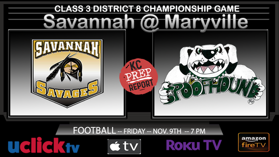 Watch Live: Class 3 District 8 Championship Savannah @ Maryville