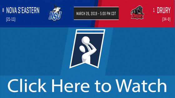 HOW TO WATCH NOVA S'EASTERN vs Drury NCAA D2 WOMEN MARCH 26TH