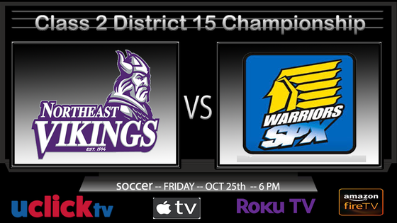 Watch Live Class 2 District 15 Championship Northeast v St. Pius X