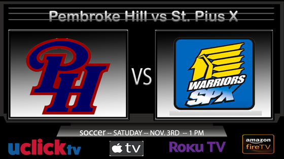 Watch Live Soccer: Pembroke Hill v St. Pius X in State Quart Final