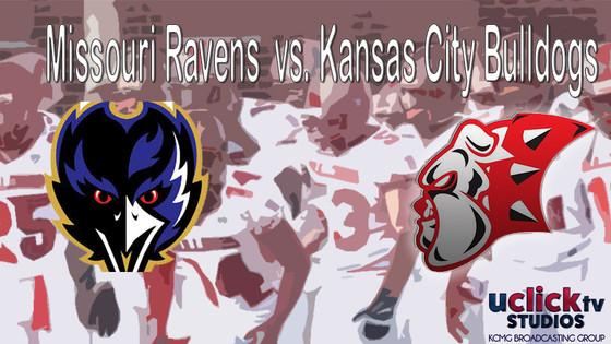 Missouri Ravens vs Kansas City Bulldogs