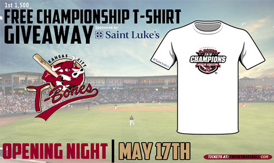 T-BONES OPEN SEASON UP WITH CHAMPIONSHIP T-SHIRT GIVEAWAY