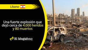 Beirut es declarada 'zona de desastre' tras fuerte explosión
