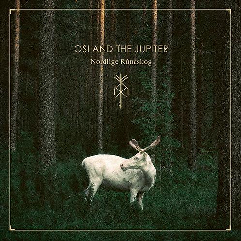 OSI AND THE JUPITER : Nordlige Rúnaskog : CD