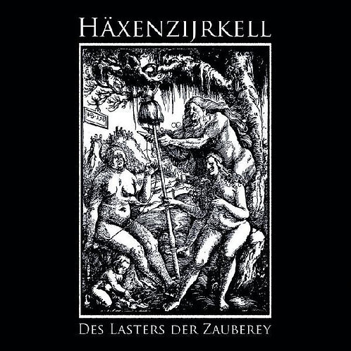 HÄXENZIJRKELL : Des Lasters der Zauberey : LP