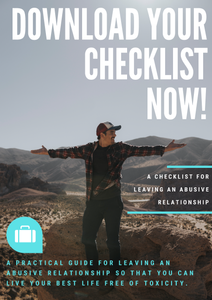 A Free Checklist For When Leaving an Abusive Relationship