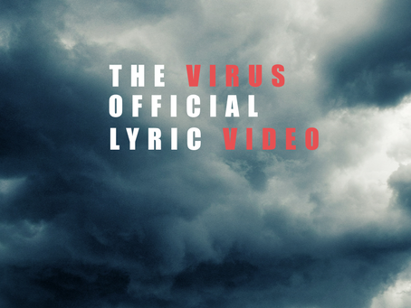 OFFICIAL 'THE VIRUS' LYRIC VIDEO NOW ON YOUTUBE