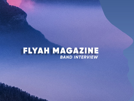 New Band Interview in Flyah Magazine