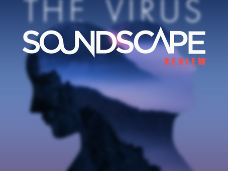 SINGLE REVIEW 'THE VIRUS' IN SOUNDSCAPE MAGAZINE