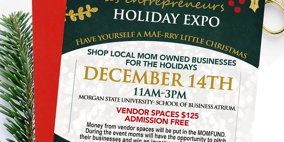 Moms As Entrepreneurs Holiday Expo