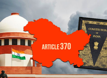 ABROGATION OF JAMMU AND KASHMIR'S SPECIAL STATUS:ARTICLE 370
