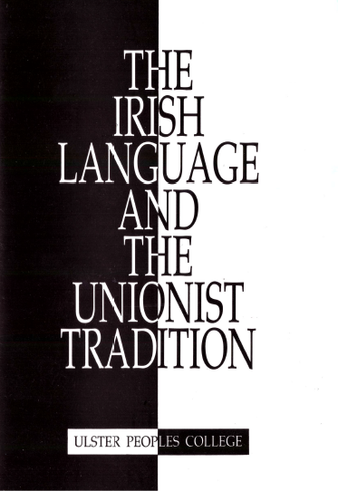 Irish Languge and Unionist Tradition