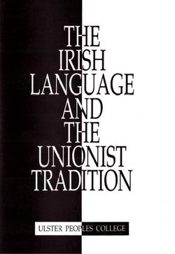 Irish Languge and Unionist Tradition