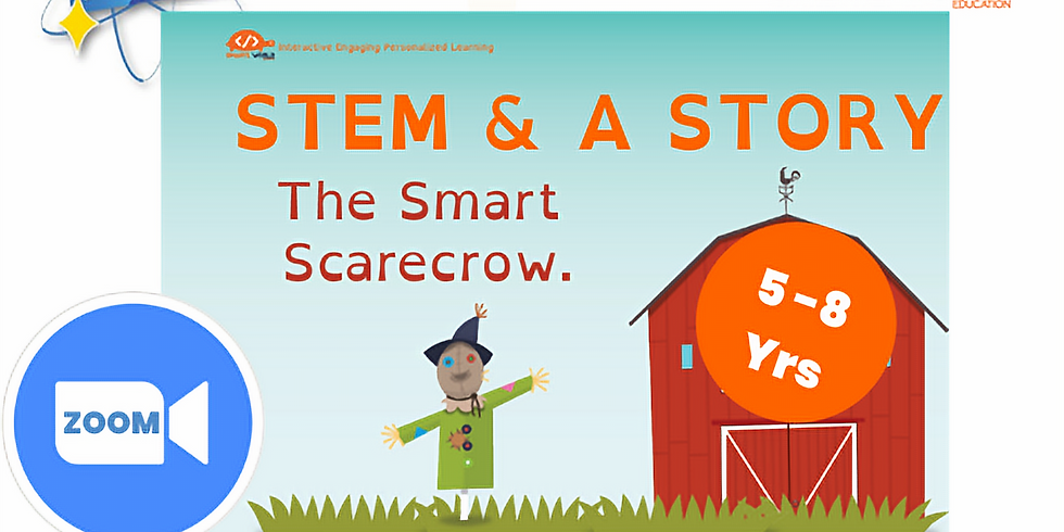 STEM & A Story, The Smart Scarecrow