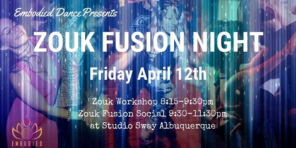 Zouk Fusion Night Albuquerque