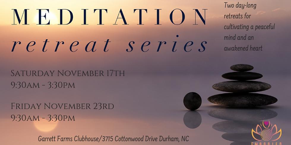 Meditation Retreat Series in Durham, NC