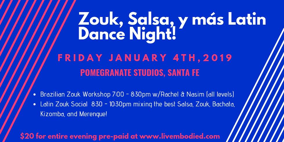 Zouk, Salsa, y más Latin Dance Night!