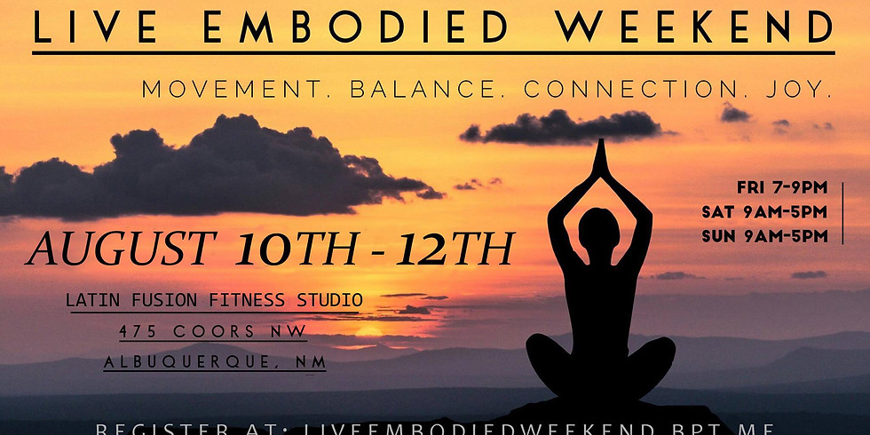 Live Embodied Weekend ABQ