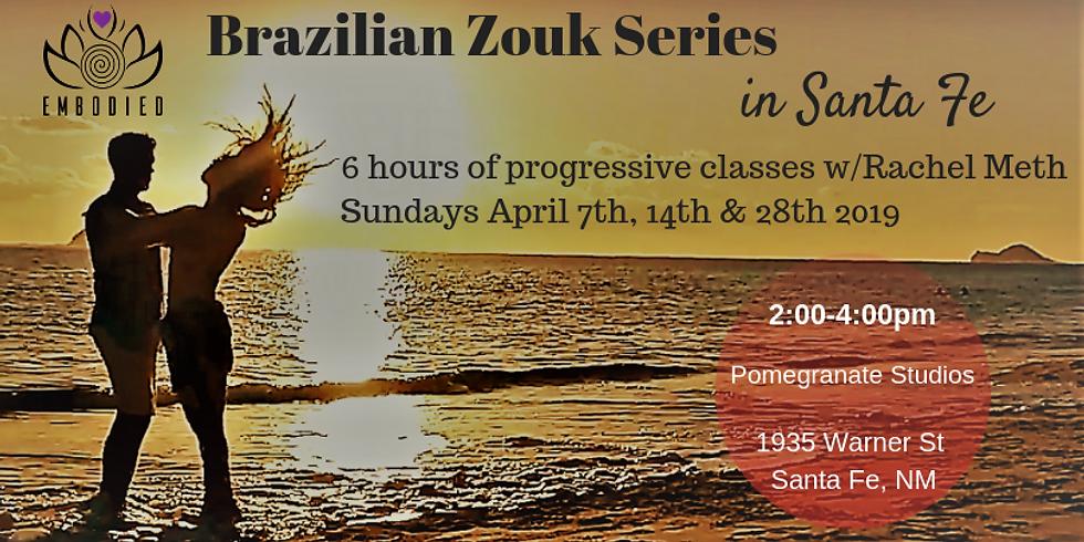 Brazilian Zouk Progressive Series in Santa Fe