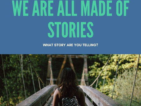 What story are you telling yourself?