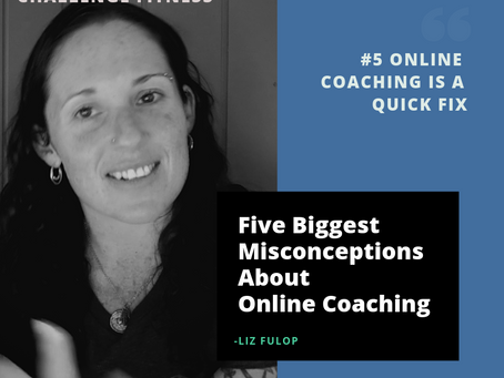 The Five Biggest Misconceptions about Online Personal Coaching